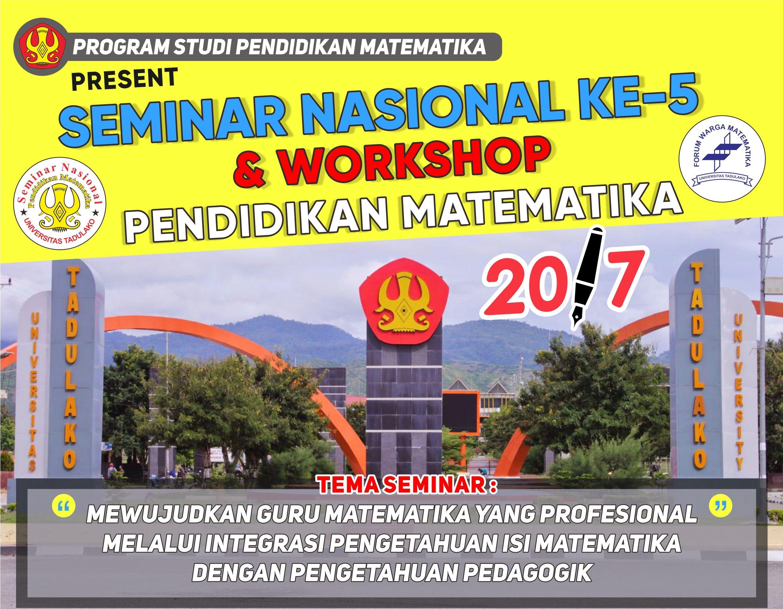 SEMINAR NASIONAL KE-5 & WORKSHOP PENDIDIKAN MATEMATIKA 2017